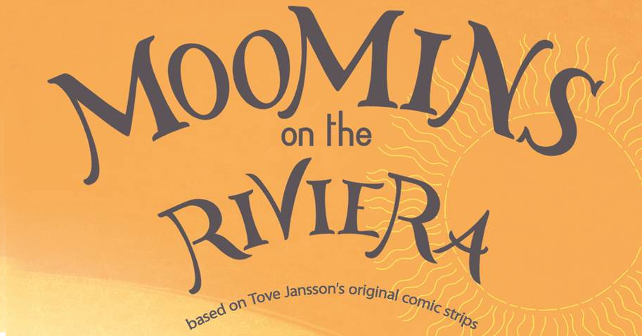 "Psst.. have a 30 sec sneak peek at ""Moomins on the Riviera"" - Moomin"